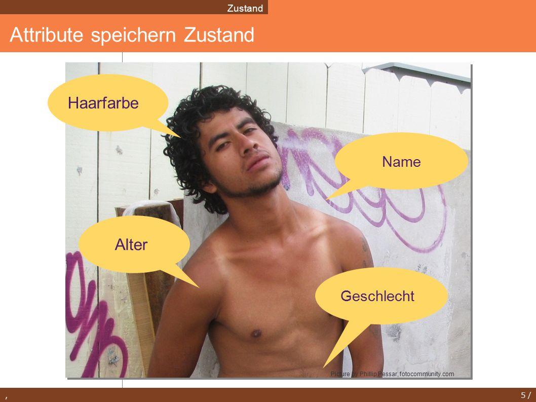 , 5 / Attribute speichern Zustand Zustand Haarfarbe Alter Geschlecht Name Picture by Phillip Pessar, fotocommunity.com