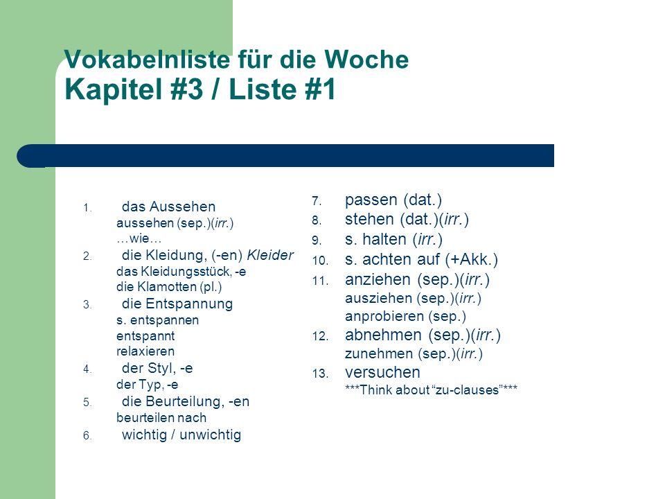 Vokabelnliste für die Woche Kapitel #3 / Liste #1 1.