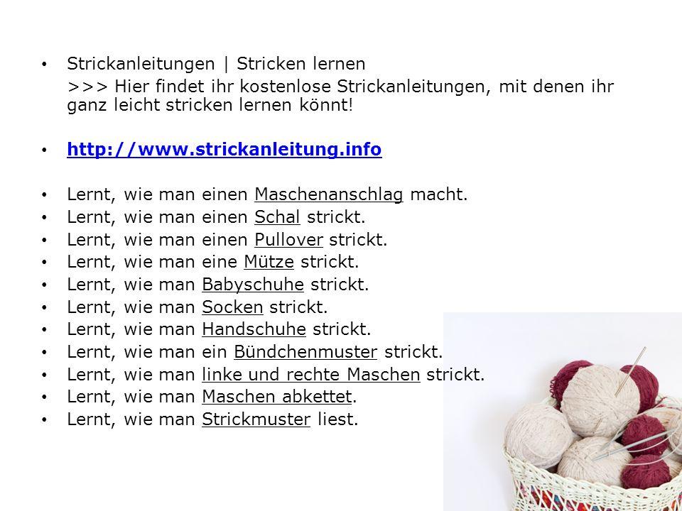 Strickanleitungen | Stricken lernen >>> Hier findet ihr kostenlose Strickanleitungen, mit denen ihr ganz leicht stricken lernen könnt! http://www.stri