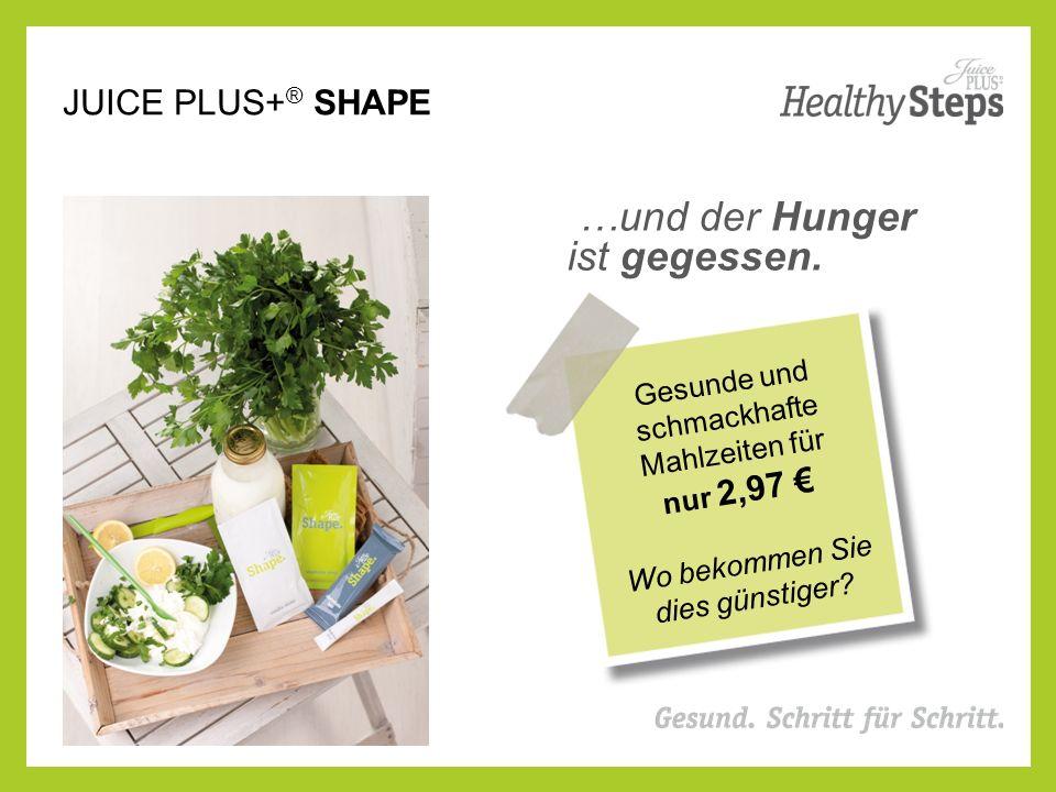 JUICE PLUS+ ® SHAPE …und der Hunger ist gegessen.