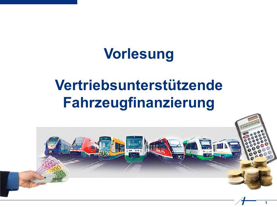 1 Vorlesung Vertriebsunterstützende Fahrzeugfinanzierung