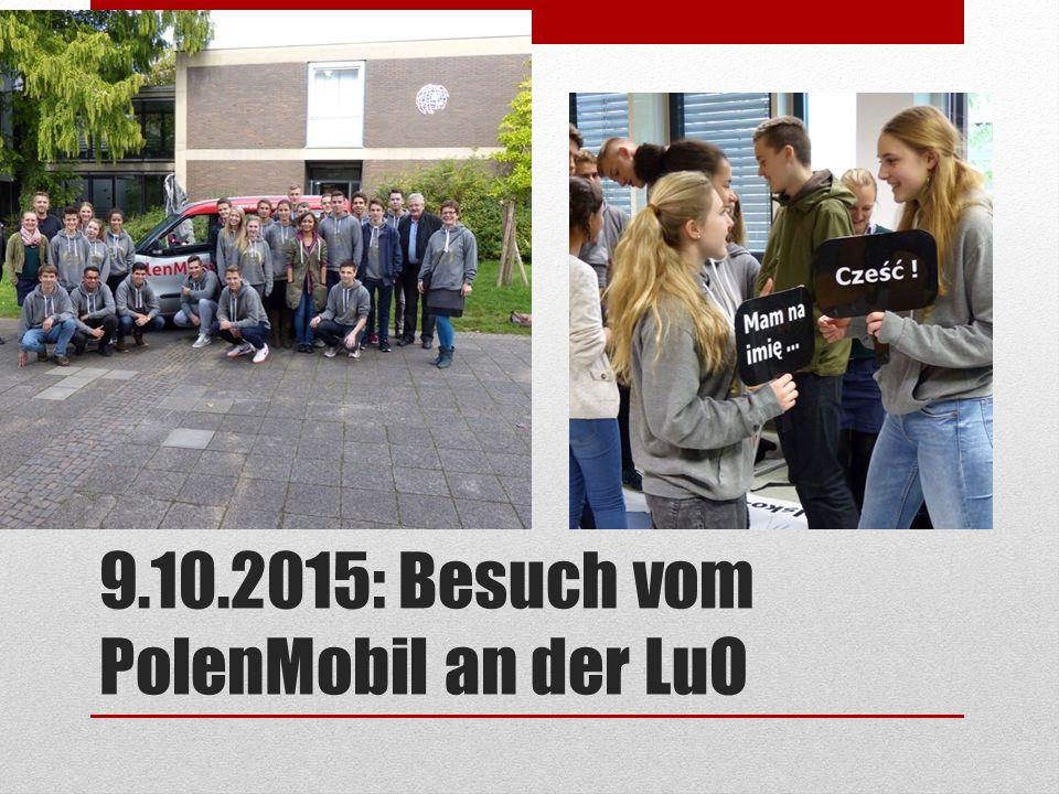 9.10.2015: Besuch vom PolenMobil an der LuO
