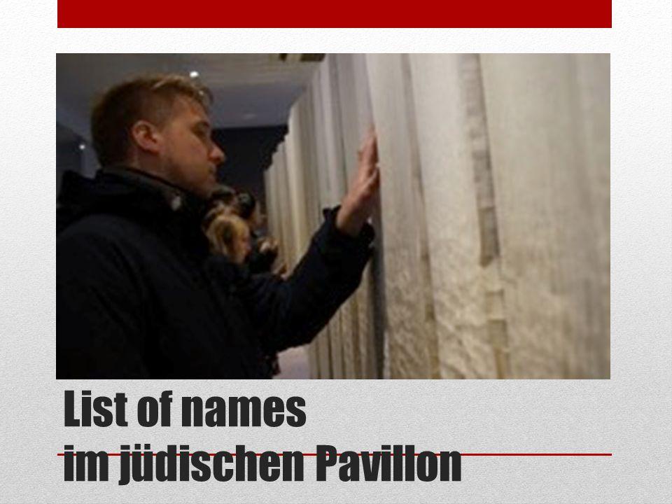 List of names im jüdischen Pavillon