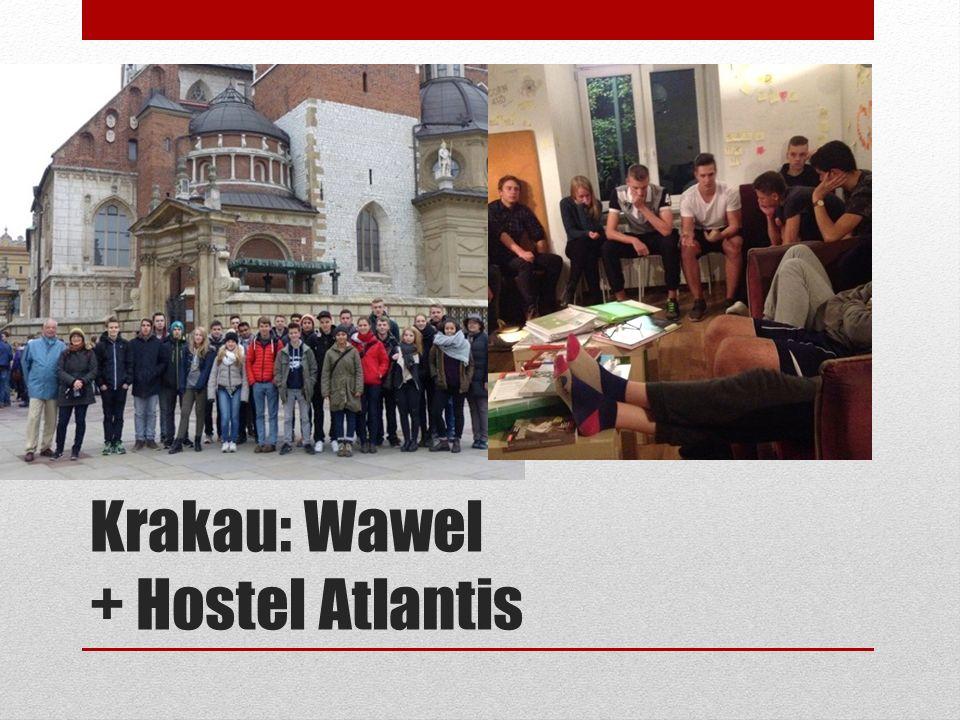 Krakau: Wawel + Hostel Atlantis