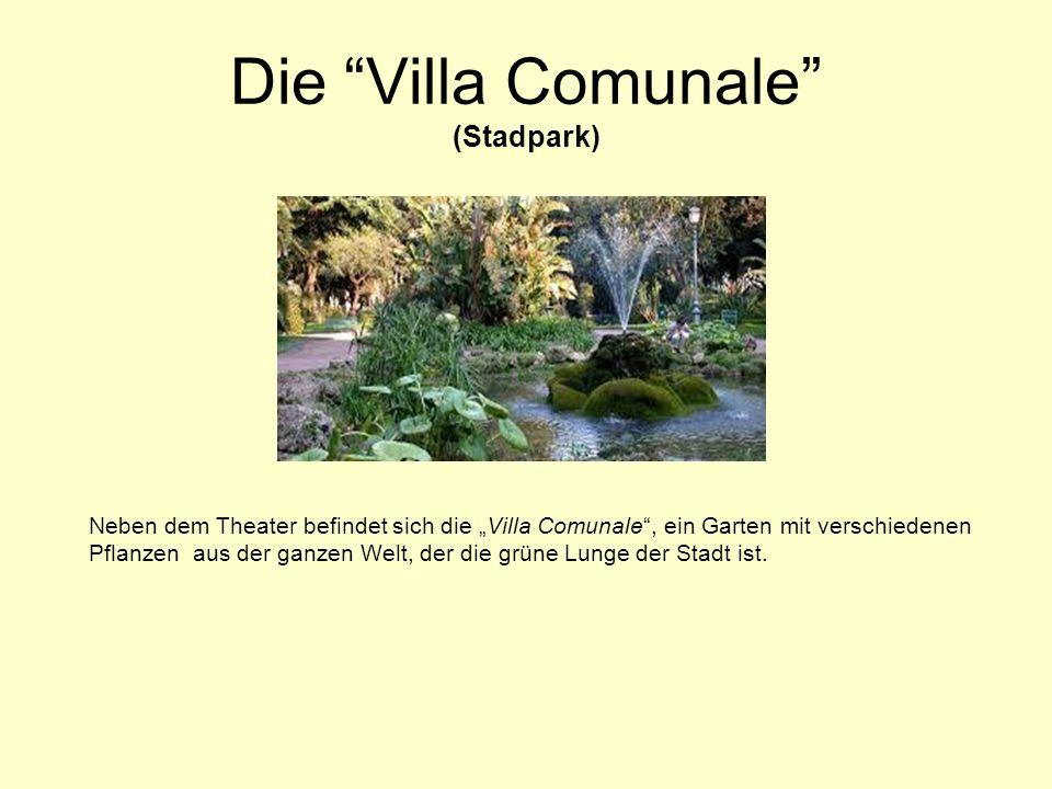 """Die Villa Comunale (Stadpark) Neben dem Theater befindet sich die """"Villa Comunale , ein Garten mit verschiedenen Pflanzen aus der ganzen Welt, der die grüne Lunge der Stadt ist."""