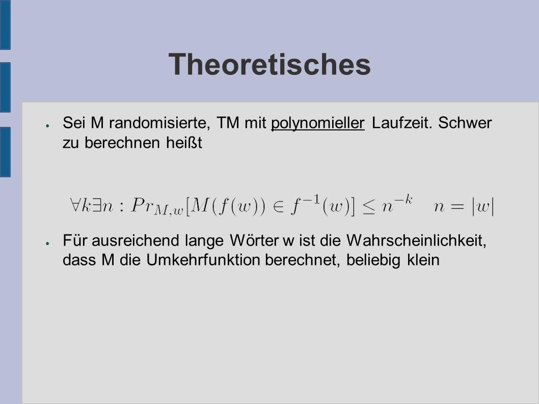 Theoretisches ● Sei M randomisierte, TM mit polynomieller Laufzeit.