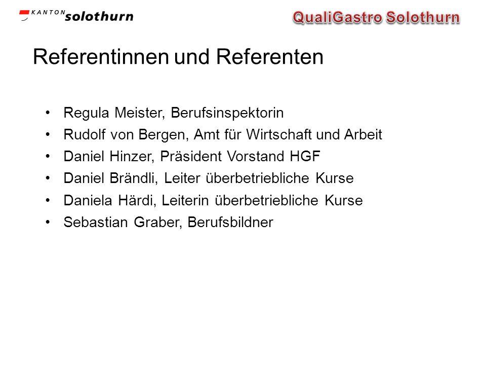 Referentinnen und Referenten Regula Meister, Berufsinspektorin Rudolf von Bergen, Amt für Wirtschaft und Arbeit Daniel Hinzer, Präsident Vorstand HGF