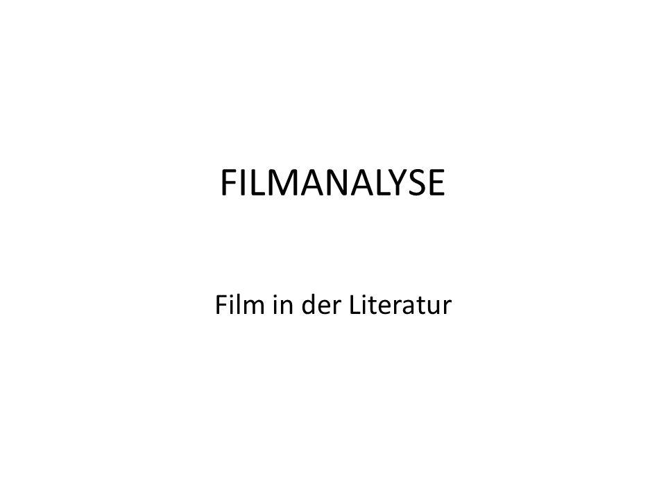 FILMANALYSE Film in der Literatur
