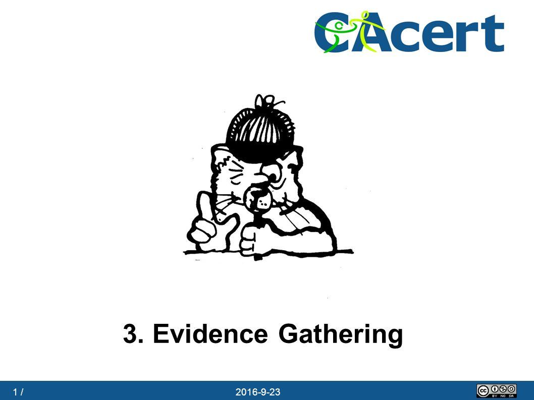 1 / 23.09.2016 3. Evidence Gathering