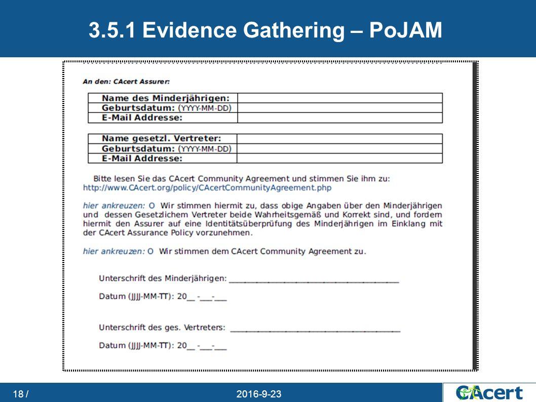 23.09.2016 18 / 3.5.1 Evidence Gathering – PoJAM