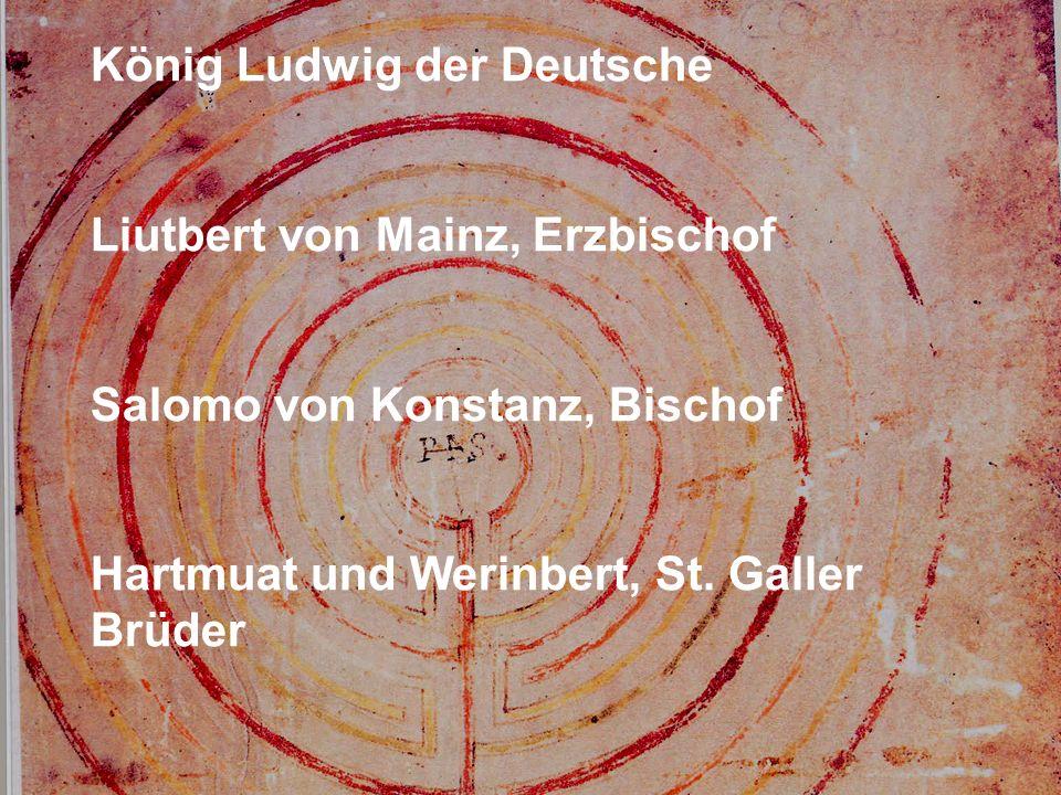 König Ludwig der Deutsche Liutbert von Mainz, Erzbischof Salomo von Konstanz, Bischof Hartmuat und Werinbert, St.