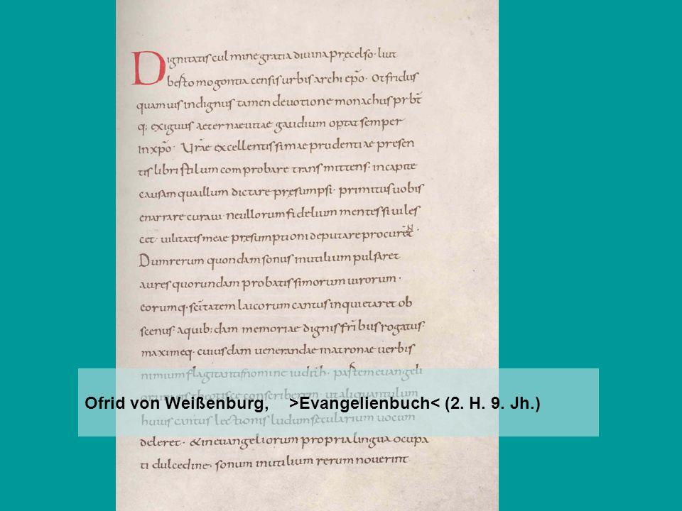 Ofrid von Weißenburg, >Evangelienbuch< (2. H. 9. Jh.)