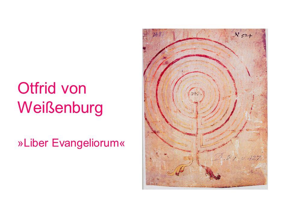 Otfrid von Weißenburg »Liber Evangeliorum«