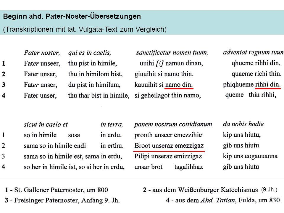 Beginn ahd. Pater-Noster-Übersetzungen (Transkriptionen mit lat.
