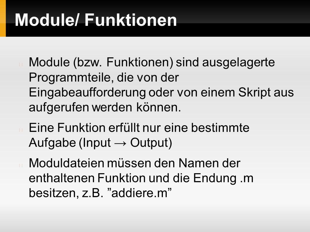 Module/ Funktionen Module (bzw.