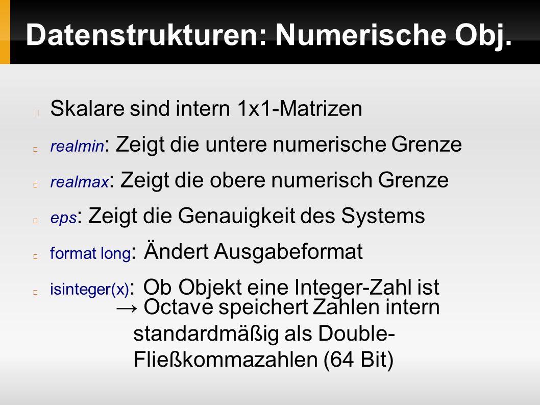 Wichtige Matrixfunktionen: Methoden abs(n): Gibt den Betrag von n zurück rref(A): Gaußsche Elimination.