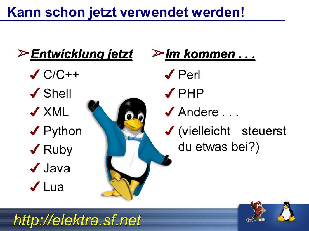http://elektra.sf.net Kann schon jetzt verwendet werden.