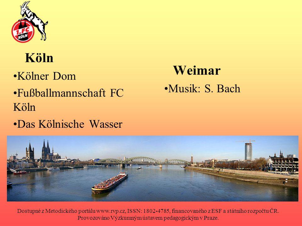 Köln Kölner Dom Fußballmannschaft FC Köln Das Kölnische Wasser Weimar Musik: S.