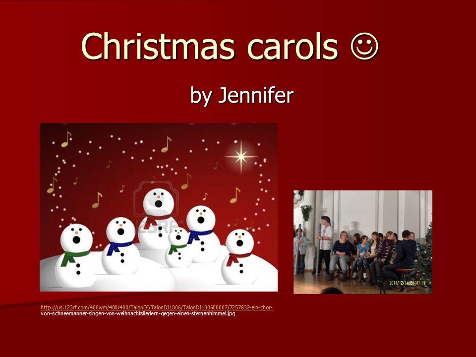 Christmas carols Christmas carols by Jennifer http://us.123rf.com/400wm/400/400/TalonDI/TalonDI1006/TalonDI100600007/7257832-ein-chor- von-schneemanner-singen-von-weihnachtsliedern-gegen-einen-sternenhimmel.jpg
