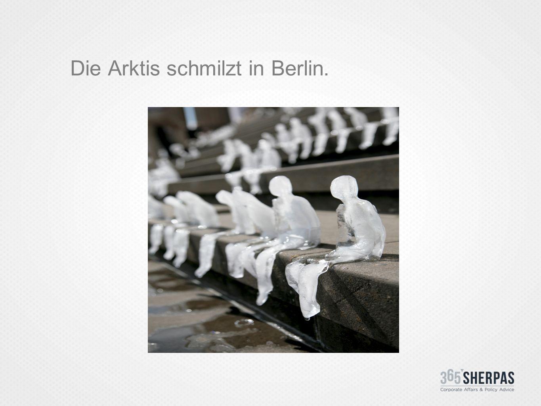 Die Arktis schmilzt in Berlin.