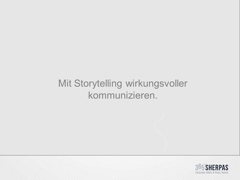 Mit Storytelling wirkungsvoller kommunizieren.