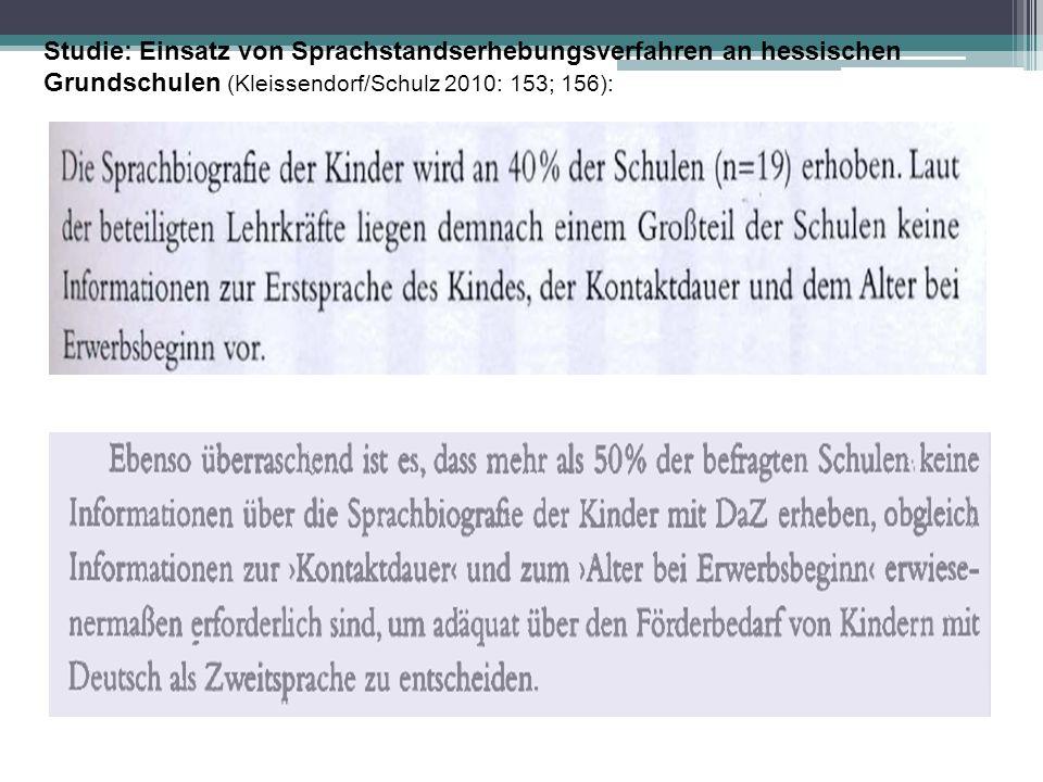 Studie: Einsatz von Sprachstandserhebungsverfahren an hessischen Grundschulen (Kleissendorf/Schulz 2010: 153; 156):