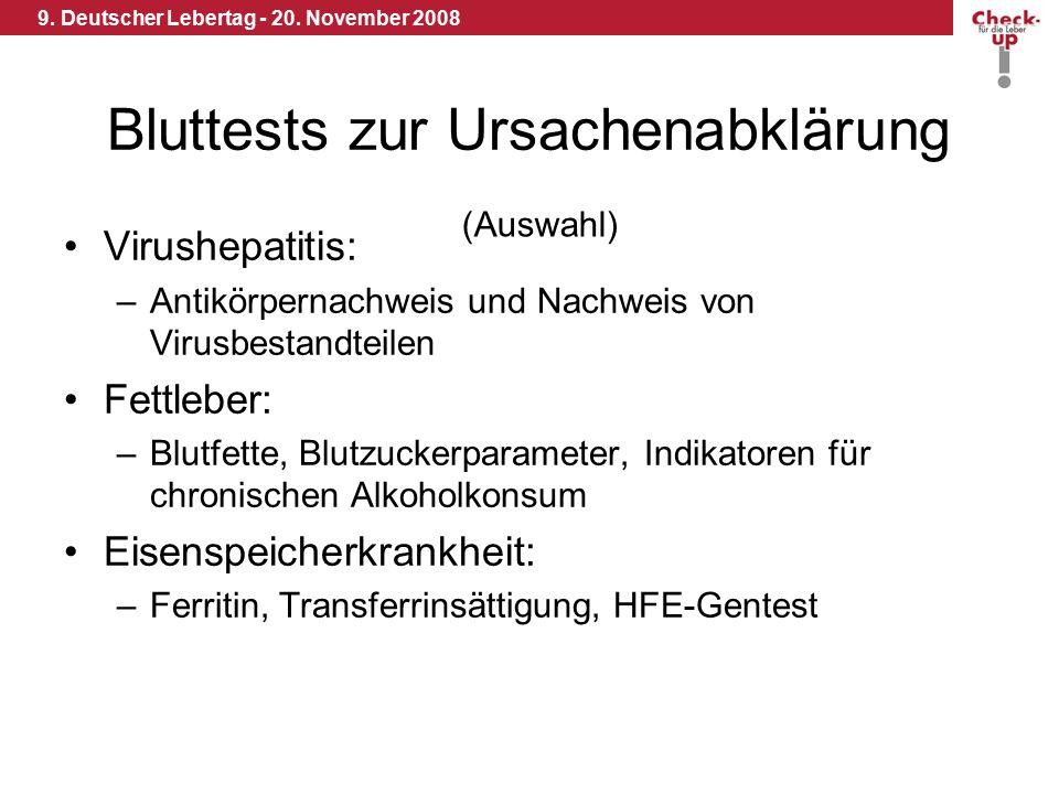 9. Deutscher Lebertag - 20. November 2008 Bluttests zur Ursachenabklärung Virushepatitis: –Antikörpernachweis und Nachweis von Virusbestandteilen Fett