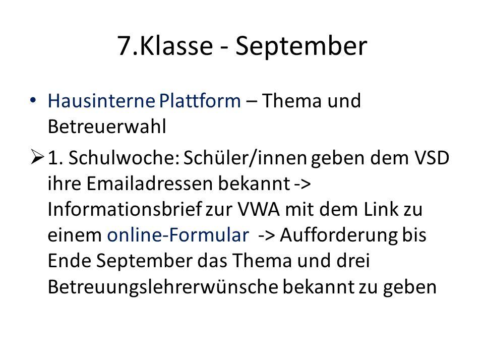 7.Klasse - September Hausinterne Plattform – Thema und Betreuerwahl  1.