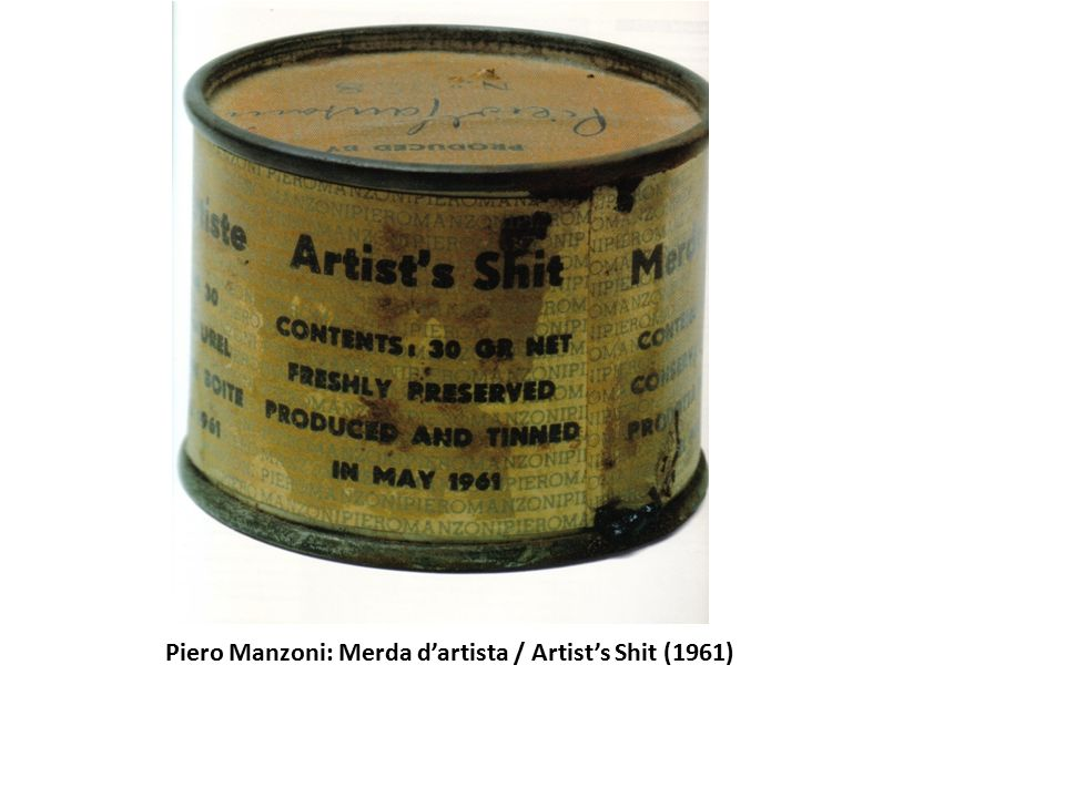 Piero Manzoni: Merda d'artista / Artist's Shit (1961)