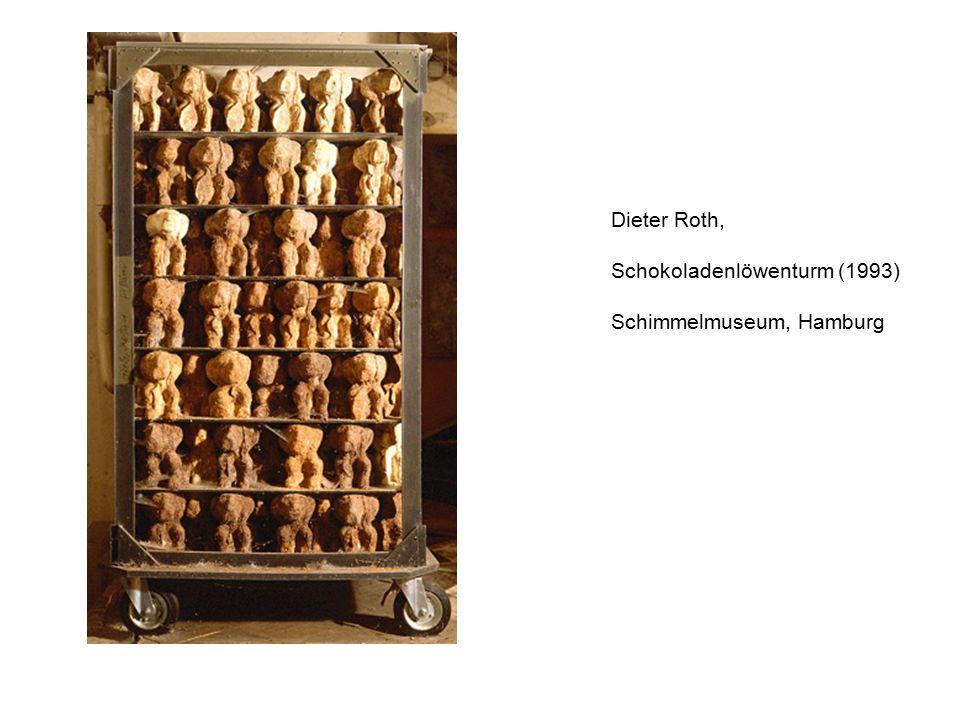 Dieter Roth, Schokoladenlöwenturm (1993) Schimmelmuseum, Hamburg