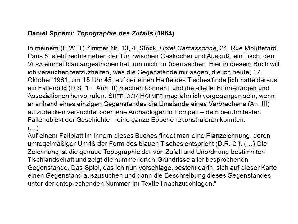 Daniel Spoerri: Topographie des Zufalls (1964) In meinem (E.W.
