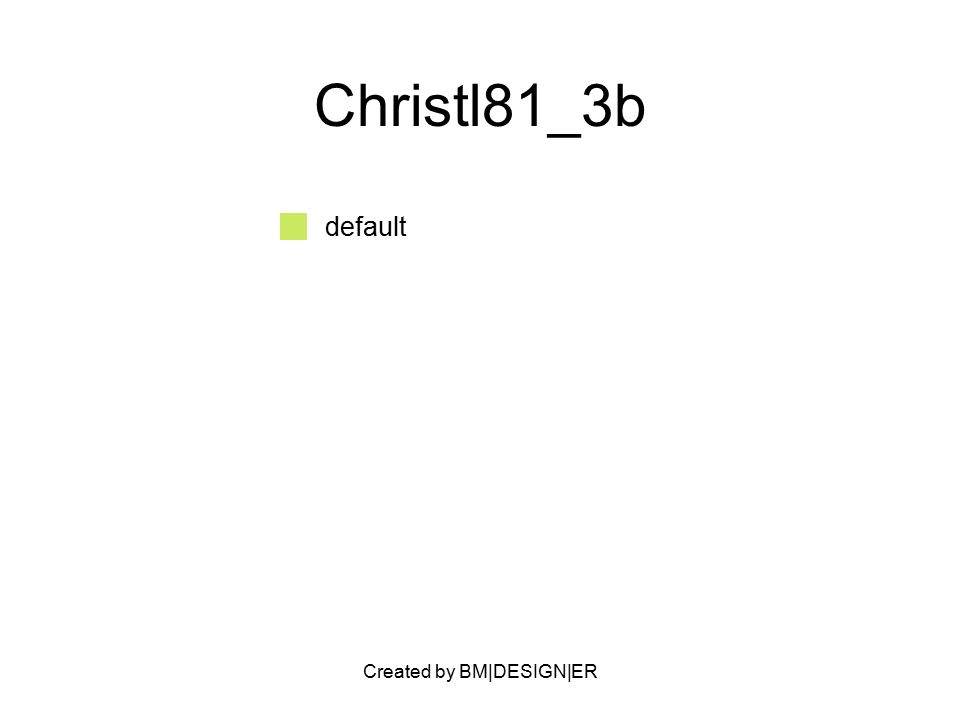 Created by BM|DESIGN|ER Christl81_3b default