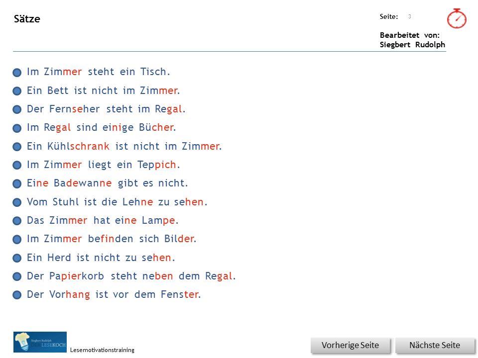 Übungsart: Seite: Bearbeitet von: Siegbert Rudolph Lesemotivationstraining Sätze Im Zimmer steht ein Tisch.