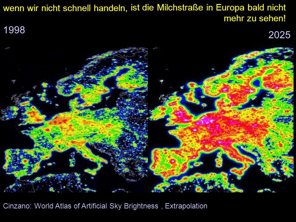 Cinzano: World Atlas of Artificial Sky Brightness 1998 wenn wir nicht schnell handeln, 2025, Extrapolation ist die Milchstraße in Europa bald nicht mehr zu sehen!