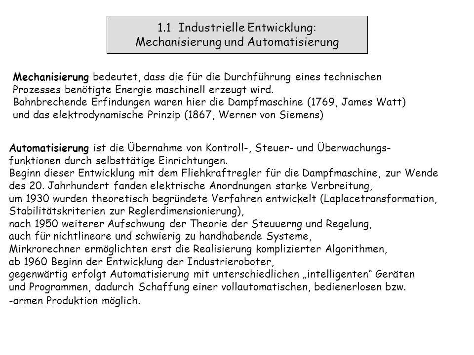 1. Automatisierung technischer Prozesse  Mechanisierung – Automatisierung - Fliehkraftregler  Beispiel: Mischautomat als technischer Prozess  Defin
