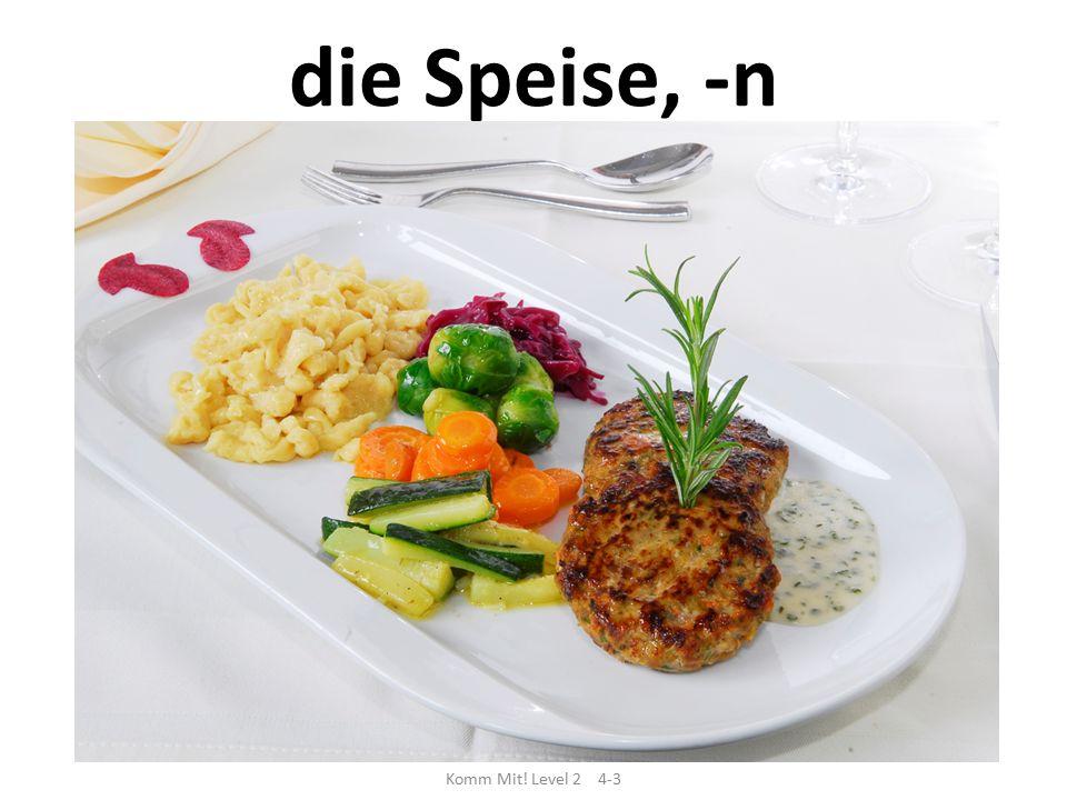 die Speise, -n