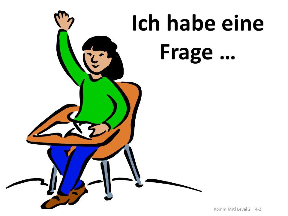 Frau Spradlin Deutsch II Komm Mit.Level 2 Kapitel 4 Vokabeln 3.