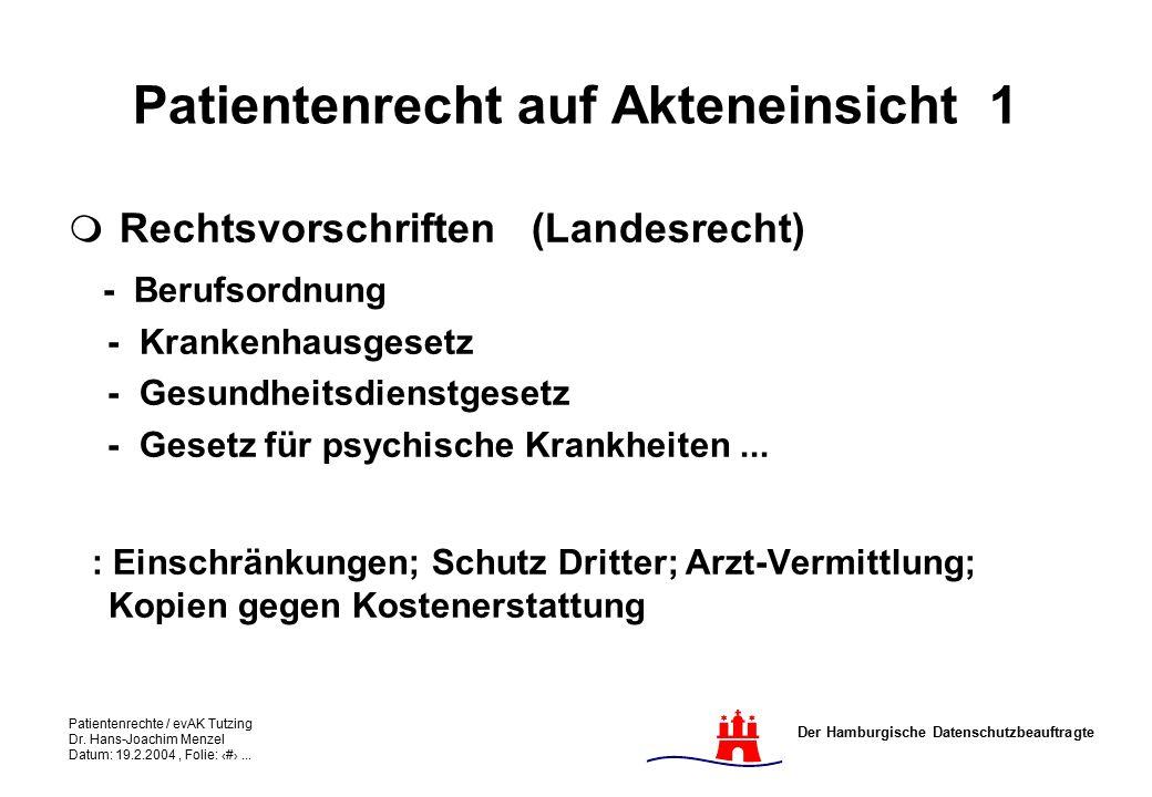 Der Hamburgische Datenschutzbeauftragte Patientenrechte / evAK Tutzing Dr.