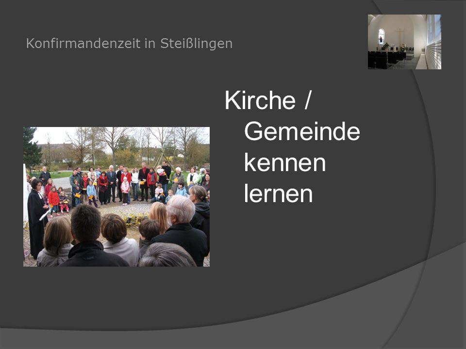 Konfirmandenzeit in Steißlingen Kirche / Gemeinde kennen lernen