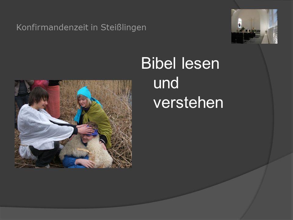 Konfirmandenzeit in Steißlingen Bibel lesen und verstehen
