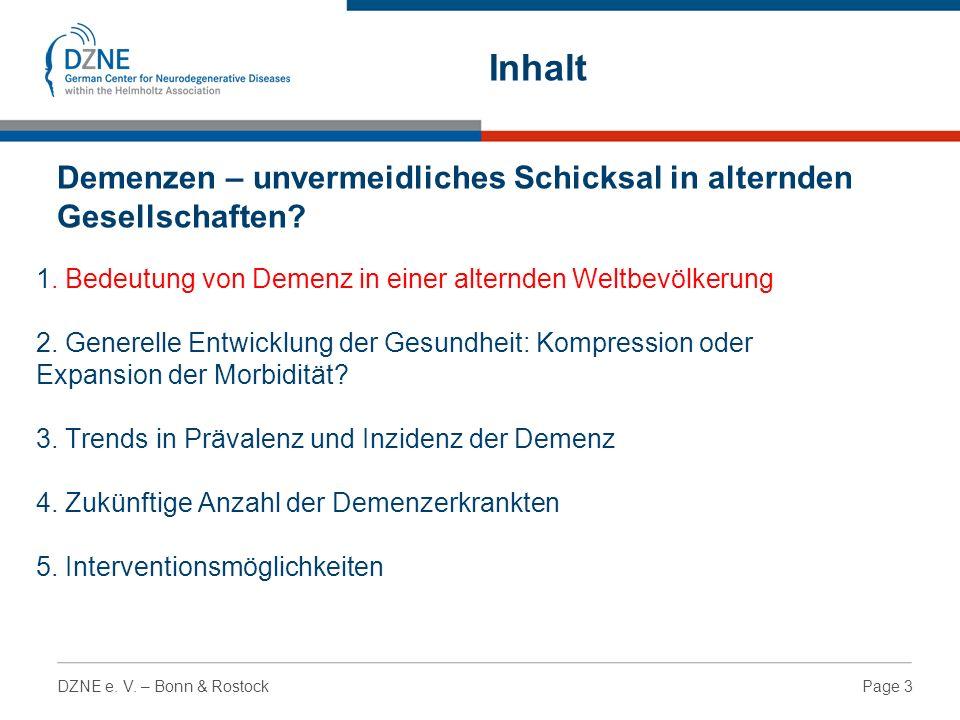 Page 3DZNE e. V. – Bonn & Rostock 1. Bedeutung von Demenz in einer alternden Weltbevölkerung 2.