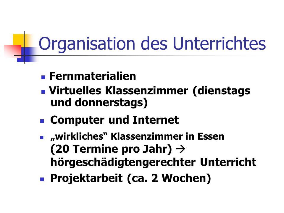 """Organisation des Unterrichtes Computer und Internet """"wirkliches Klassenzimmer in Essen (20 Termine pro Jahr)  hörgeschädigtengerechter Unterricht Projektarbeit (ca."""