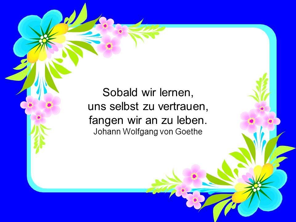 Helfen und Lieben ist der reifste und vollkommenste Ausdruck menschlicher Vernunft. Hermann Gmeiner