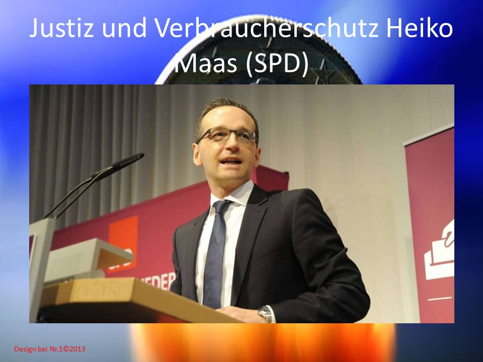 Design bei Nr.1©2013 Justiz und Verbraucherschutz Heiko Maas (SPD)