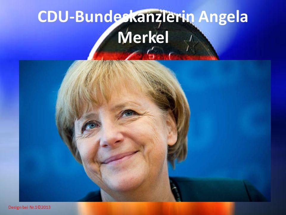 Design bei Nr.1©2013 CDU-Bundeskanzlerin Angela Merkel