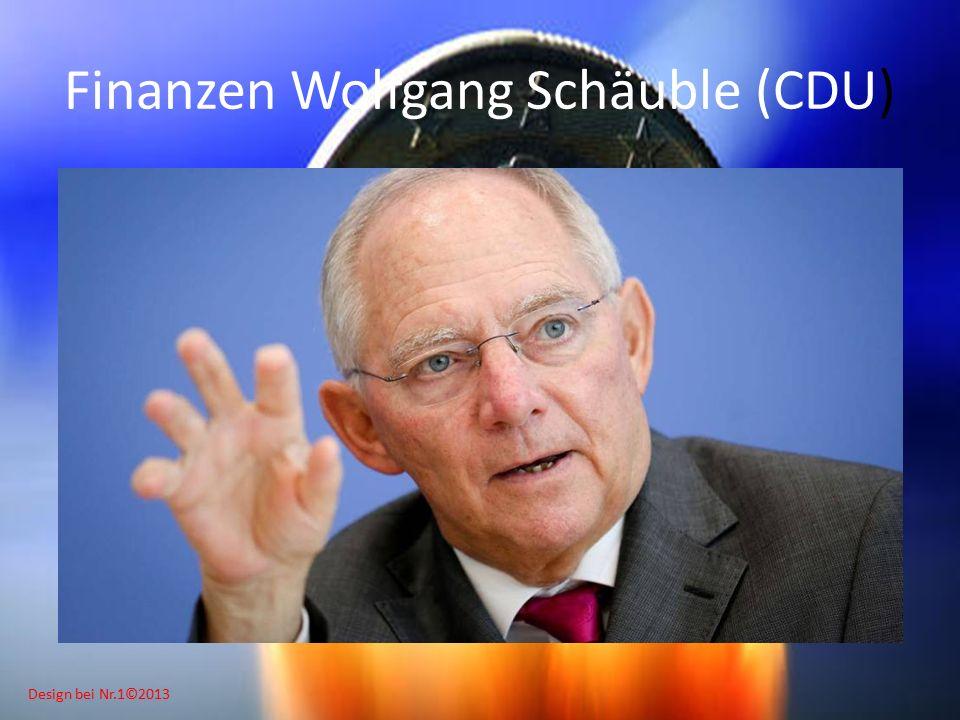 Design bei Nr.1©2013 Finanzen Wolfgang Schäuble (CDU)