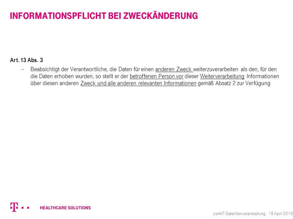 Informationspflicht bei Zweckänderung Art. 13 Abs.