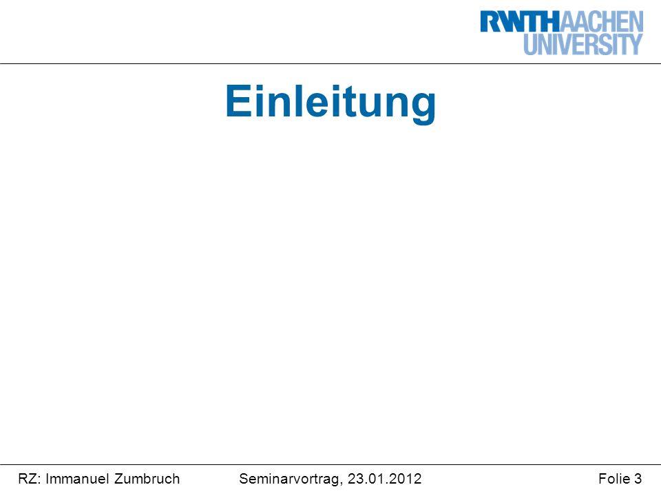 Seminarvortrag, 23.01.2012RZ: Immanuel ZumbruchFolie 14 Zeitreihenanalyse