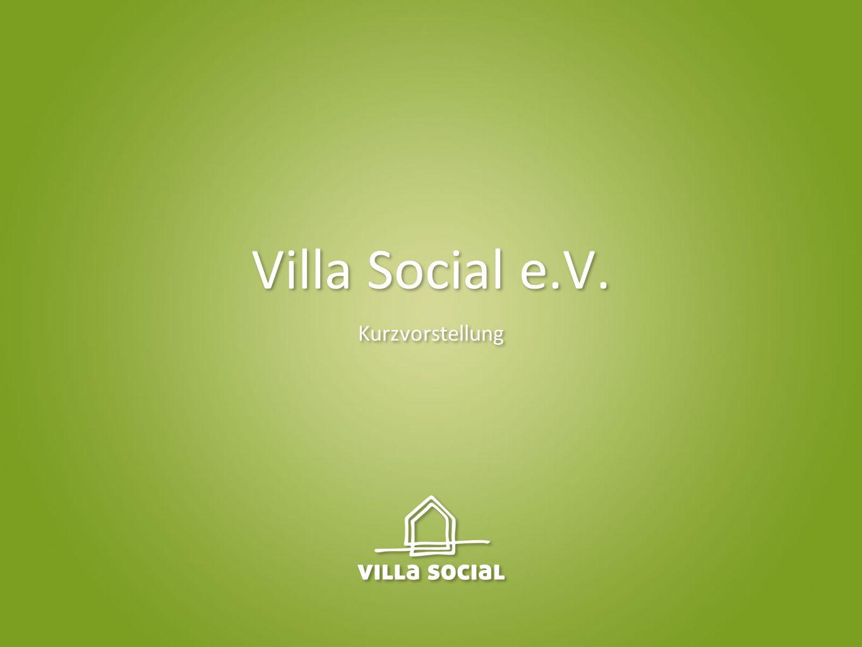 Villa Social e.V. Kurzvorstellung