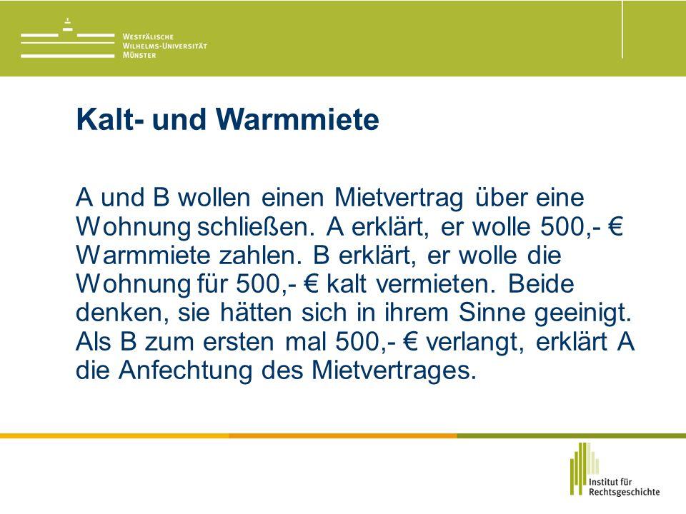 Kalt- und Warmmiete A und B wollen einen Mietvertrag über eine Wohnung schließen.